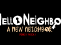 A New Neighbor DEMO 1 (Bugfix Update)