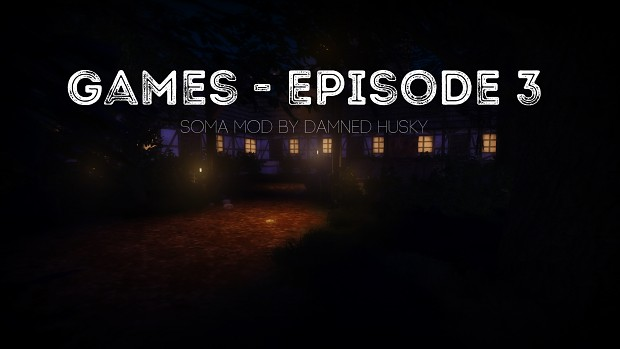 Games - Episode 3 First Release
