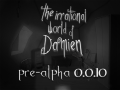 The Irrational World of Damien | Pre-alpha demo