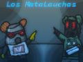 MataLauchas Beta (Spanish Only)