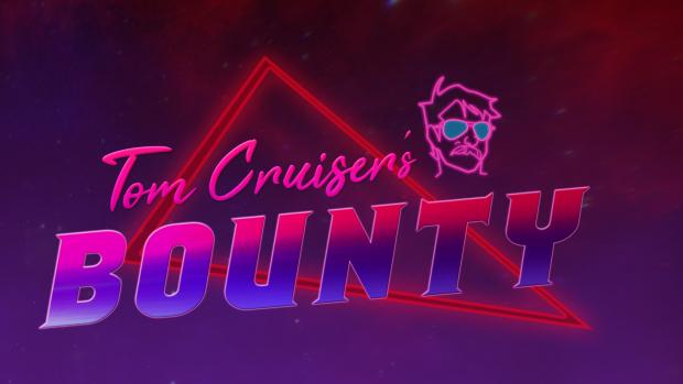Tom Cruiser's Bounty Installer