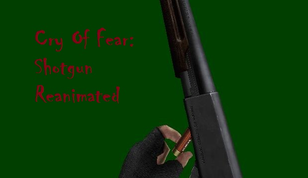 Cry Of Fear: Reanimated Shotgun