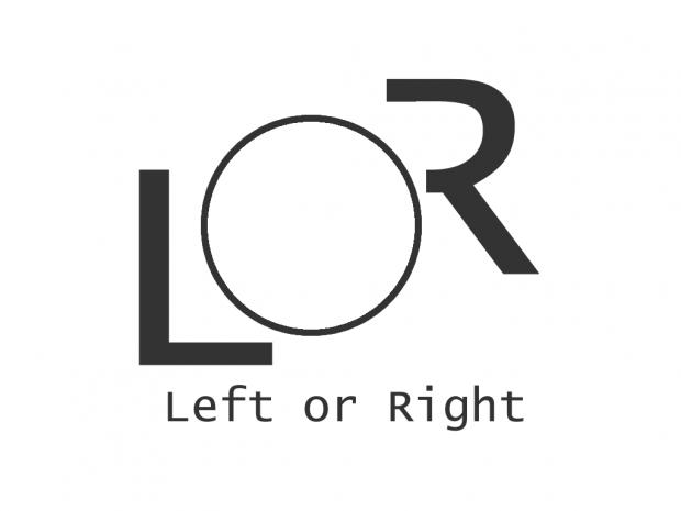 "L.o.R. ""Left or Right"""