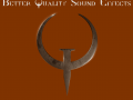 Sean's Better Quality Sounds for Quake (Dave Oshry Approved)