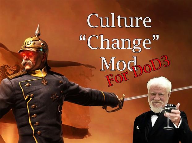 "Culture ""change"" Mod for DoD3"