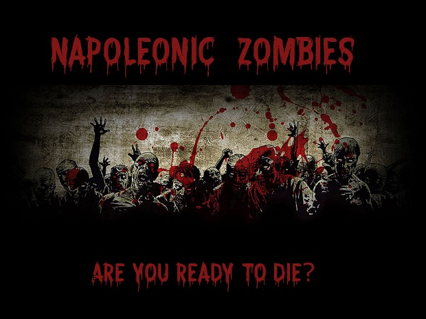 Napoleonic Zombies Beta 2.4 Patch