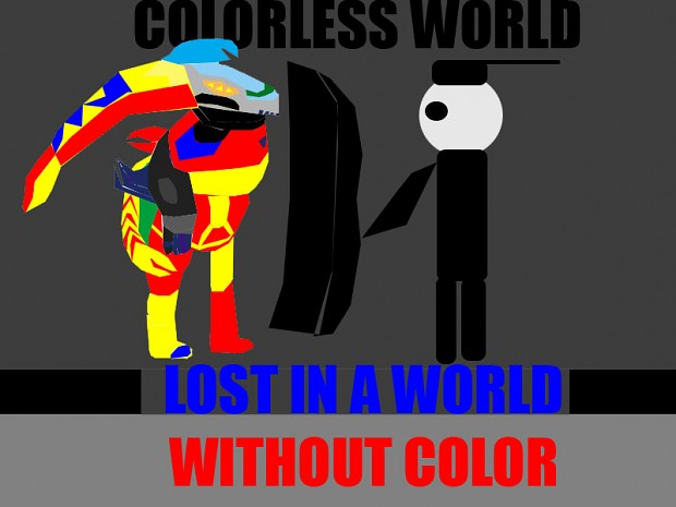 Colorless World