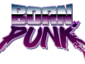 Born Punk Kickstarter Demo