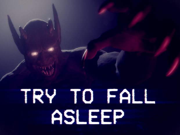 Try to Fall Asleep demo