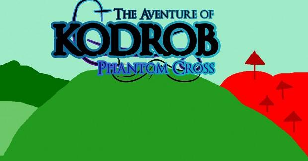 the Aventure of Kodrob Phantom Cross