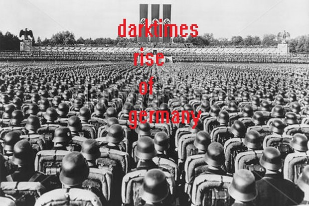 dark times rise of germany army