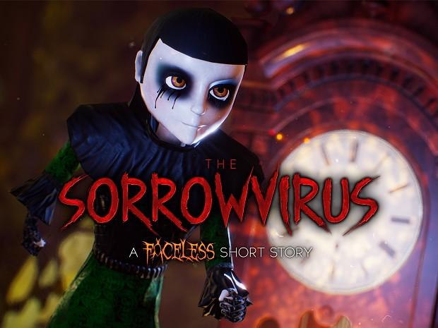 The Sorrowvirus: A Faceless Short Story (V1.0.4)