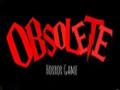 Obsolete horror game