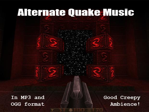 Alternate Quake Music