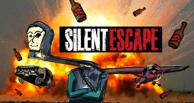 Silent Escape: KickAss Edition