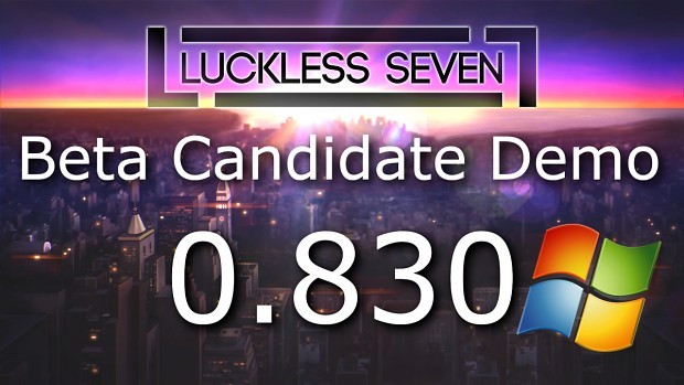 Luckless Seven Beta Candidate 0.832 for Windows (64-bit)