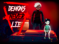 Demons Never Lie Demo for Windows