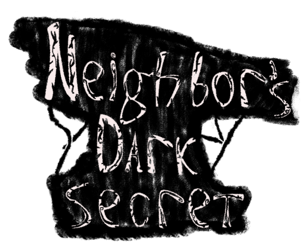 Neighbor's Dark Secret Alpha 2