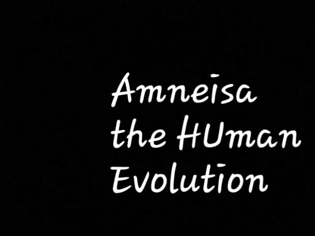 Amnesia  Evolution Human - Version 5.0v