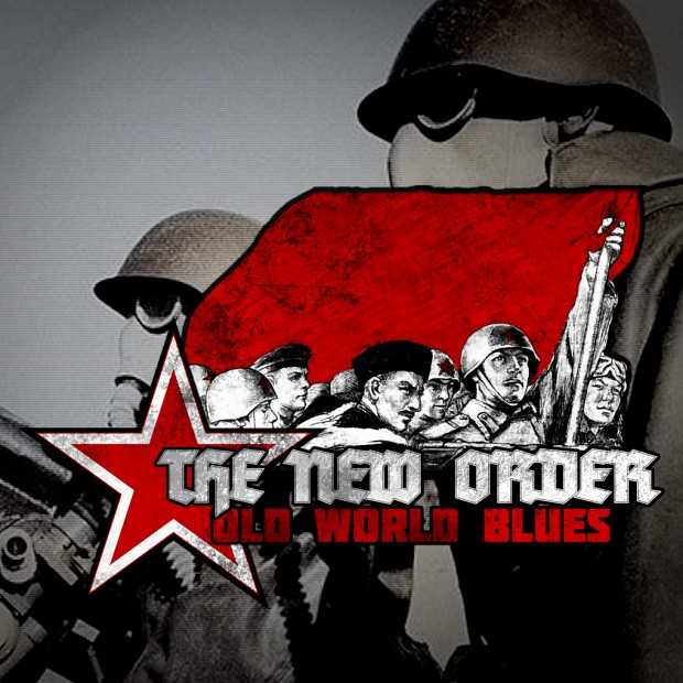 The New Order: Old World Blues Demo