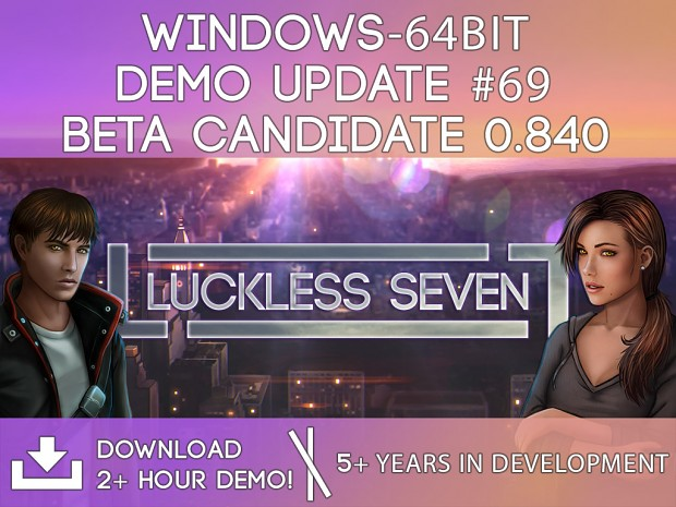 Luckless Seven Beta Candidate 0.840 for Windows (64-bit)