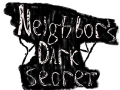 Dark Neighbor secret Alpha 2.1