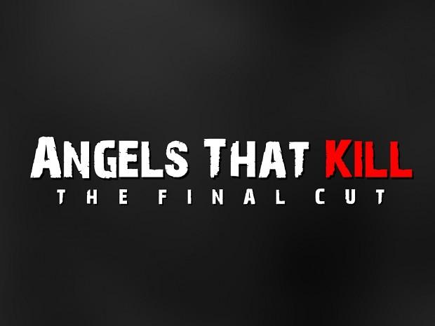 Angels That Kill - The Final Cut Windows Demo