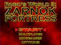 Robo's World 3, Zarnok Fortress DEM02