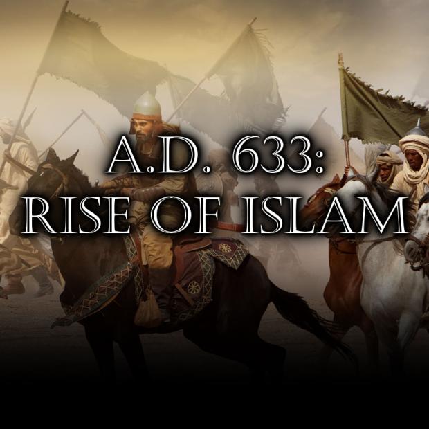 A.D. 633 Rise of Islam - v3.2
