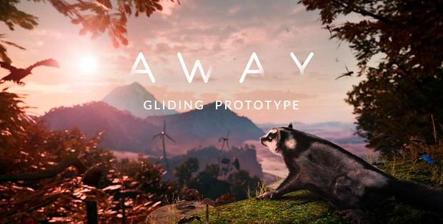 AWAY: Prototype #3 - Gliding Prototype