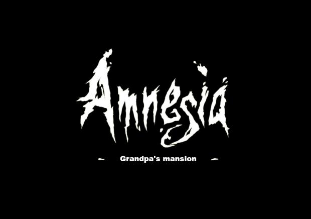 Amnesia Grandpa's Mansion redone DEMO