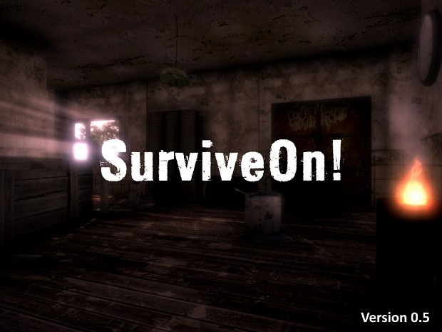SurviveOn! - Release 0.5 [Windows]