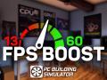 FPS Boost Mod 1.4 - PC Building Simulator