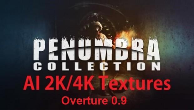 Penumbra Overture 4X AI Texture pack v0.9