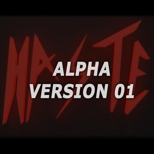 H.A.S.T.E. - Alpha 01 (Windows)