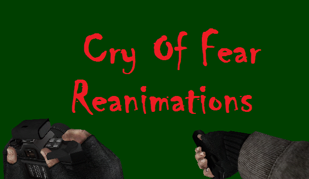 Cry Of Fear - Camera and Flashlight reanimation (+some remastered wpn anims)