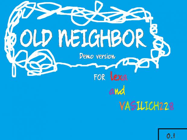 Old Neighbor