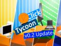 Click Tycoon v0.2 (x64)