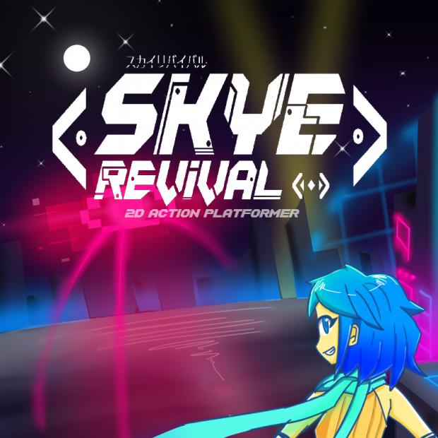 Skye Revival Gameplay Test Demo