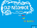 Old Neighbor Alpha 1