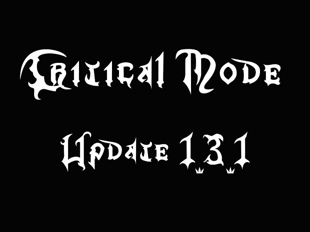 Critical Mode Full Conversion Update 1.3.1