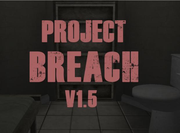 SCP - PROJECT BREACH V1.5