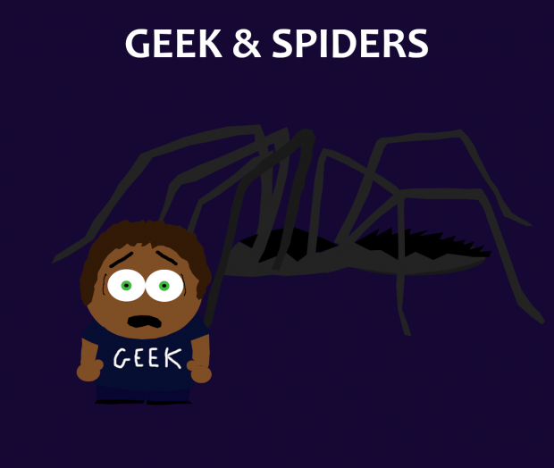 Geek and Spiders
