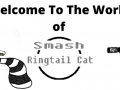 Smash Ringtail Cat - Special Edition VERSION 1.9.3 UPDATE PATCH