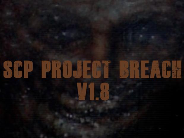 SCP - PROJECT BREACH V1.8