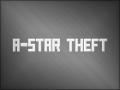 A-Star Theft Demo 3
