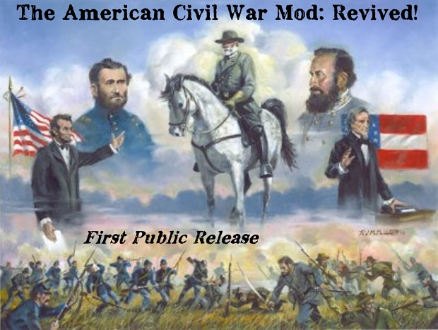 The American Civil War Mod: Revived! First Public Release (OUTDATED)