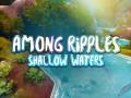 Among Ripples: Shallow Waters Demo macOS