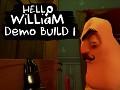 Hello William Demo Build 1 (broken textures)