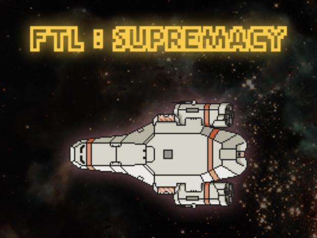 FTL:SUPREMACY v1.0.0